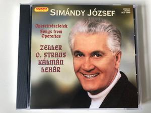 Simándy József – Operettrészletek, Songs From Operettas / Zeller - O. Straus, Kálmán, Lehár / Hungaroton Classic Audio CD 2005 Stereo, Mono / HCD 16880