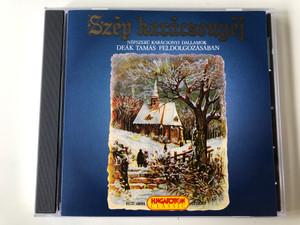 Szép Karácsonyéj - Népszerü Karácsonyi Dallamok - Deák Tamás Feldolgozásában / Hungaroton Classic Audio CD 1998 Stereo / HCD 16694
