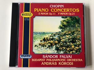 Chopin - Piano Concertos - E Minor Op. 11, F Minor Op. 21 / Sandor Falvai, Budapest Philharmonic Orchestra, Andras Korodi / Classical Diamonds Audio CD 1997 Stereo / CLD 4028