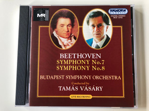 Beethoven - Symphony No. 7, Symphony No. 8 / Budapest Symphony Orchestra, Conducted by Tamas Vasary / Hungaroton Classic Audio CD 1997 Stereo / HCD 31721