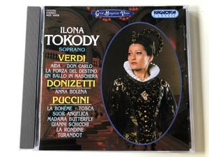 Ilona Tokody, soprano - Verdi (Aida, Don Carlo, La Forza Del Destino, Un Ballo In Maschera), Donizetti (Anna Bolena), Puccini (La Boheme, Tosca, Suor Angelica, Madama Butterfly, Gianni Schicchi, La Rondine, Turandot / Hungaroton Classic Audio CD 1996 Stereo / HCD 12478