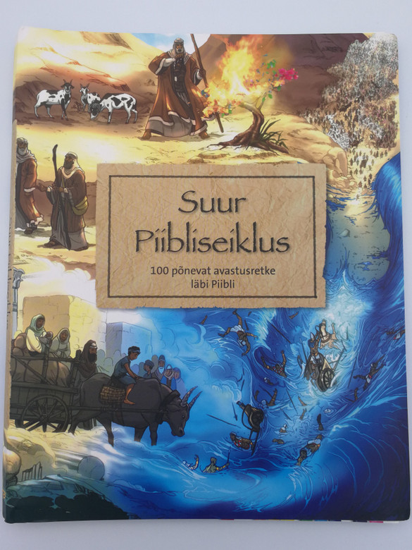 Estonian edition of Big Bible Challenge / Suur Piibliseiklus 100 põnevat avastusretke läbi Piibli by Maggie Barfield, Sue Dunn, Marjorie Francis / 100 key Bible stories in an exciting child friendly format / Spiral bound (9789949331383)