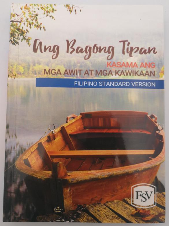 Filipino Standard Version New Testament & Psalms / Ang Bagong Tipan - Kasama Ang - Mga Awit at Mga Kawikaan / FSV360 / Philippine Bible Society 2018 / Paperback / Filipino NT (9789712911743)