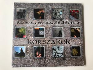 Szathmary Melinda & Eclectica - Korszakok / Gryllus Kiado Audio CD 2015 / GCD 156