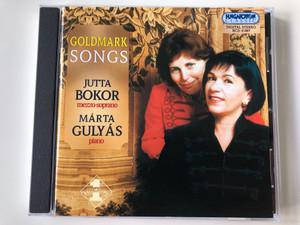 Goldmark Songs - Jutta Bokor (mezzo-soprano), Marta Gulyas (piano) / Hungaroton Classic Audio CD 2002 Stereo / HCD 31967