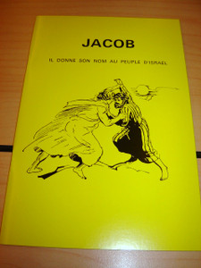 French Children's Bible Story Book about Jacob / L'historie de JACOB en Franc...