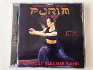 "Composer Jávori Ferenc ""Fegya"" - Purim or the Sortilege / Budapest Klezmer Band ‎/ Klezmer Music Ltd. ‎Audio CD 1999 / BKB 99/1"