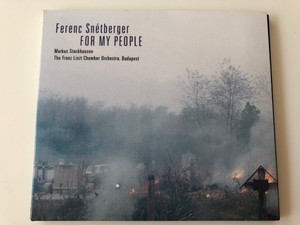 Ferenc Snétberger – For My People / Markus Stockhausen, The Franz Liszt Chamber Orchestra, Budapest / Enja Records Audio CD 2000 / ENJ-9387 2
