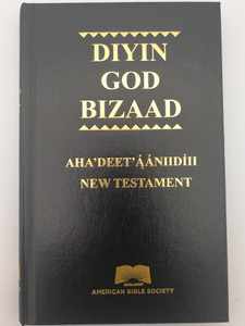 Diyin God Bizaad - Modern Navajo and Contemporary English Version New Testament / American Bible Society 2018 / Navajo NT - CEV (9781585161713)