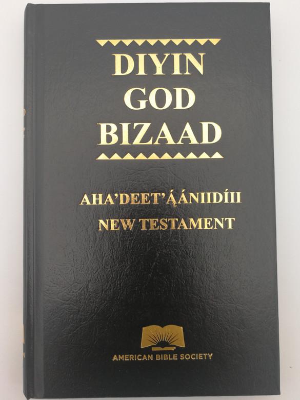 Diyin God Bizaad - Modern Navajo and Contemporary English Version New Testament / American Bible Society 2018 / Navajo NT - CEV (9781585161713)
