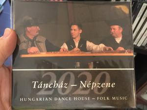 Táncház - Népzene 2020 / Hungarian Dance House - Folk Music / Hagyományok Háza Audio CD 2020 / 5999882041674
