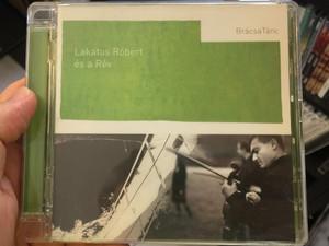 Lakatos Róbert És A Rév – BrácsaTánc / Folk Európa Audio CD / 5999548112021