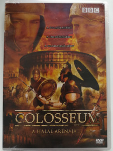 Colosseum DVD 2003 A halál arénája - Colosseum: Rome's Arena of Death / BBC / Directed by Tilmann Remme / Starring: Robert Shannon, Derek Lea (5996473005138)