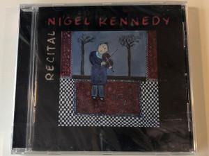 Nigel Kennedy – Recital / Sony Classical Audio CD 2013 / 88765447272
