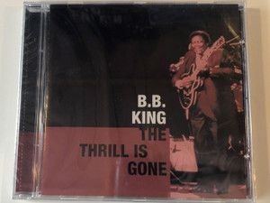 B.B. King ‎– The Thrill Is Gone / Elap ‎Audio CD 2000 / 5706238310052