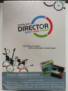 Worship Team Director DVD Band + Vocal + Media / Everything you need to learn and lead great worship songs! / Gateway Worship Collection / 28 songs including No Sweeter name, Come thou Fount, Revelation Song, God of My Days (WorshipDirectorDVD)