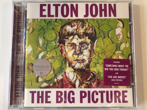 Elton John – The Big Picture / includes ''Something About The Way You Look Tonight'' and ''Live Like Horses'' (Solo Version) / Mercury Audio CD 1997 / 536 266-2