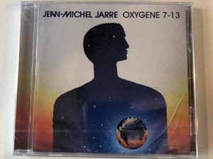 Jean-Michel Jarre – Oxygene 7-13 / Sony Music Audio CD 2018 / 19075833852