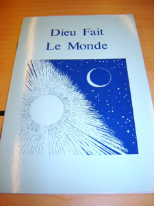 Dieu Fait Le Monde / French Children's Bible Story Book about CREATION / L'hi...
