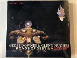 Geoff Downes & Glenn Hughes – Roads Of Destiny / Ambitions 2x Audio CD 2005 / 223142
