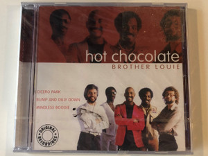 Hot Chocolate – Brother Louie / Cicero Park, Bump And Dilly Down, Mindless Boogie / Pure Gold Audio CD 2002 / GO 793512