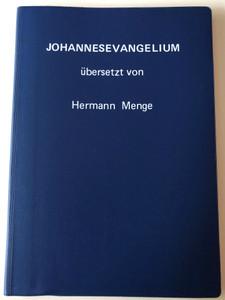 German Gospel of John - Johannesevangelium übersetzt von Hermann Menge / Verlag Schweizerische Glaubensmission 1983 / Blue Vinyl bound (GermanGospelJohnMenge)