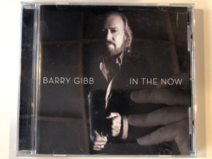 Barry Gibb ‎– In The Now / Columbia ‎Audio CD 2016 / 88985375382