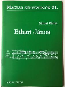 Bihari János (1764-1827) Magyar zeneszerzők 21. by Sárosi Bálint / Mágus Kiadó (9789639433113)