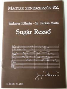 Sugár Rezső (1919-1988) Magyar Zeneszerzők 22. by Sz. Farkas Márta - Szekeres Kálmán / Mágus Kiadó (9789639433120)