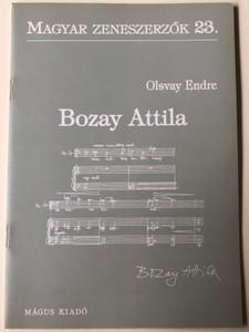 Bozay Attila (1939-1999) Magyar Zeneszerzők 23. by Olsvay Endre / Mágus Kiadó (9789639433137)