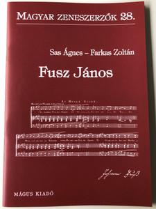 Fusz János (1777-1819) Magyar Zeneszerzők 28. by Sas Ágnes, Farkas Zoltán / Mágus Kiadó (9789639433182)