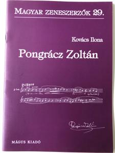 Pongrácz Zoltán (1912-2007) Magyar Zeneszerzők 29. by Kovács Ilona / Mágus Kiadó (9789639433311)