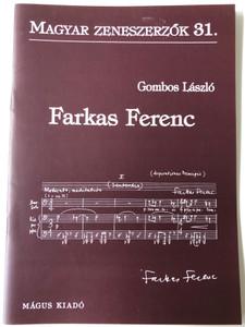 Farkas Ferenc (1905-2000) Magyar Zeneszerzők 31. by Gombos László / Mágus Kiadó (9789639433328)