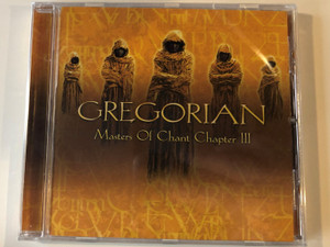 Gregorian ‎– Masters Of Chant Chapter III / Edel Records ‎Audio CD 2002 / 0142042ERE