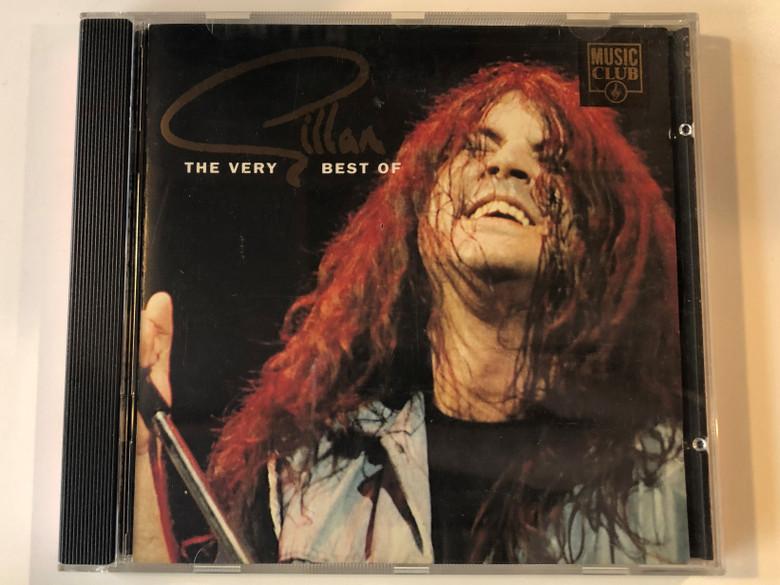 The Very Best Of Gillan / Music Club Audio CD 1991 / MCCD 032