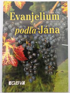 Evanjelium podl'a Jána - Slovak language Gospel of John - Ecumenical translation / Ekumenicky preklad / GBV / Paperback (SlovakGospelJohn)