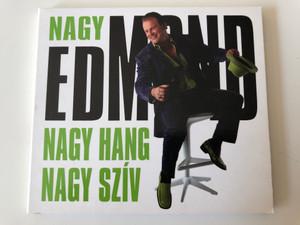 Nagy Edmond – Nagy Hang Nagy Szív / Private Moon Records Audio CD 2005 / PMR 312280 2