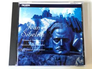 Jean Sibelius - Miniature Masterpieces / Finlandia Records Audio CD 1993 / 4509-95847-2