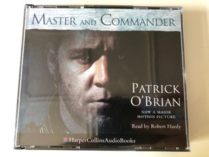 Master and Commander / Patrick O'Brian - Now A Major Motion Picture / Read by Robert Hardy / HarperCollinsAudioBooks / Harper Collins 4x Audio CD 1995 / HCCD 979