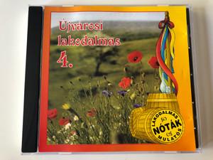 Újvárosi Lakodalmas 4. / Lakodalmas Notak Mulatos / E.Z.S. Music Audio CD / 01132 E.Z.S