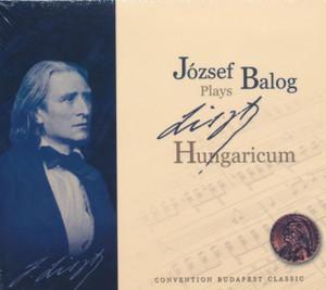József Balog Plays Liszt - Hungaricum / Convention Budapest Classic Audio CD (5999517270196)