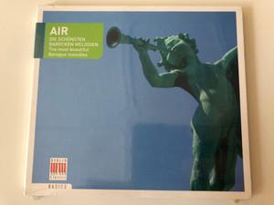 AIR - Die Schonsten Barocken Melodien = The Most beautiful Baroque melodies / Basics Audio CD 2009 / 0149442BC
