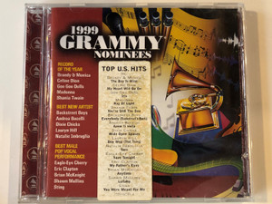 1999 Grammy Nominees / Top U. S. Hits inc. Brandy & Monica - The Boy Is Mine, Celine Dion - My Heart Will Go On, Goo Goo Dolls - Iris, Madonna - Ray Of Light, Shania Twain - You're Still The One,... / Grammy Recordings ‎Audio CD 1999 / 7559-62381-2
