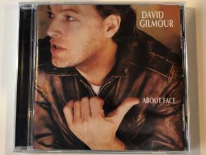 David Gilmour – About Face / David Gilmour Music Ltd. Audio CD 2006 / 094637084229