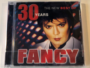 30 Years - The New Best Of Fancy / Sony Music ‎Audio CD 2018 / 19075819432