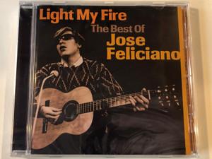 Light My Fire (The Best Of) - José Feliciano / Sony Music Audio CD 2010 / 88697695752