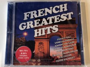 French Greatest Hits / France Gall, Vanessa Paradis, Johnny Hallyday, Charles Aznavour, Yves Montand, Dalida & Alain Delon, Joe Dassin, Pierre Bachelet / Frontline Productions & Records Audio CD / 5999883601433