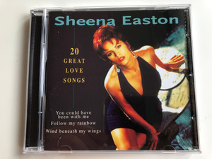 Sheena Easton – 20 Great Love Songs / You could have been with me, Follow my rainbow, Wind beneath my wings / Disky Audio CD 1998 / LS 887012