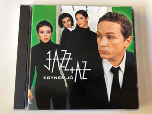 Jazz+Az – Egynek Jó / Budapest Music Center Records Audio CD 1999 / BMC CD 032