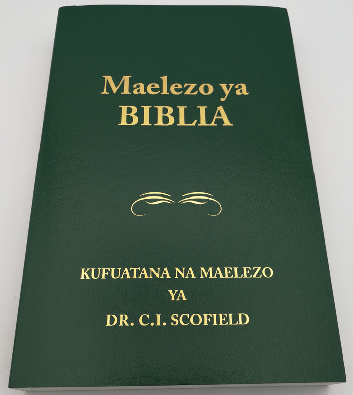 Maelezo ya Biblia - Swahili language Holy Bible with Scofield's notes / Kufuatana na maelezo ya Dr. C.I. Scofield / Everyday Publications / Kiswahili Bible (9780888731620)
